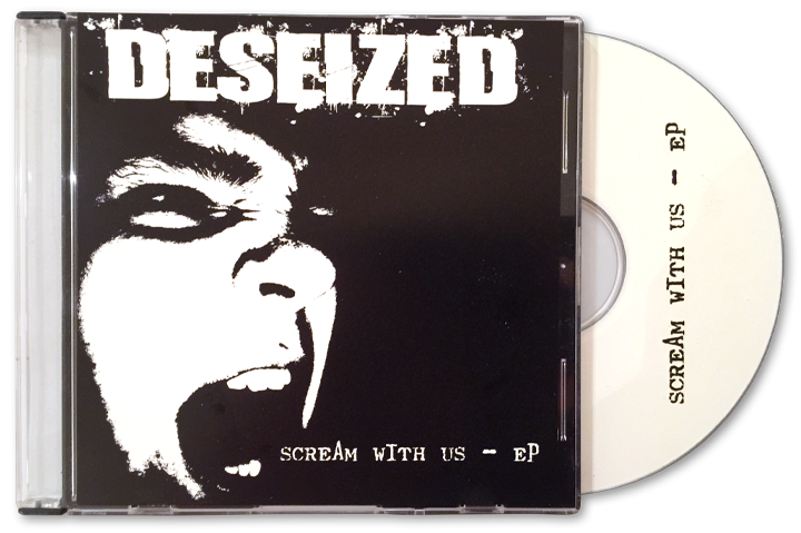 DESEIZED - Scream With Us EP
